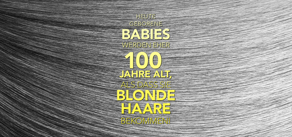 Haare in Zahlen: Blonde Haare sind ein echter Schatz
