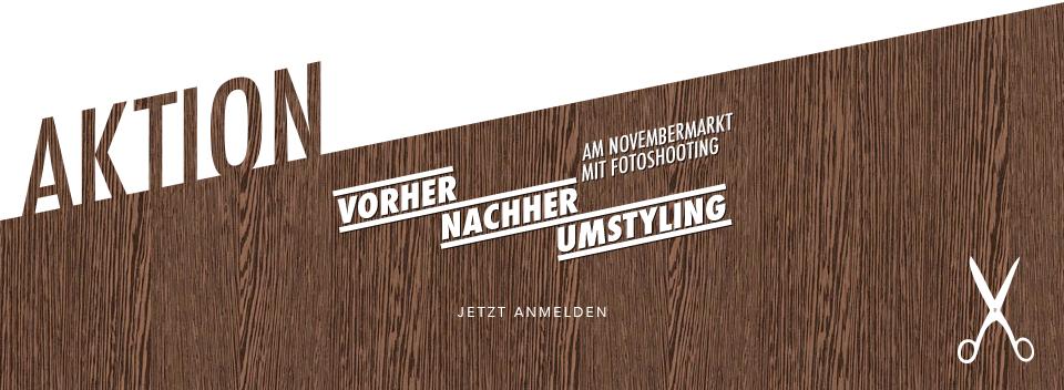 AKTION: Vorher-Nachher-Umstyling